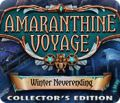 Amaranthine Voyage: Winter Neverending Collector's Edition