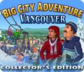 Big City Adventure: Vancouver Collector's Edition