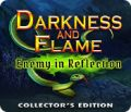 Darkness and Flame: Enemy in Reflection Collector's Edition