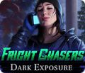 Fright Chasers: Dark Exposure
