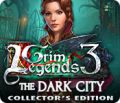 Grim Legends 3: The Dark City Collector's Edition