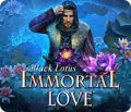 Immortal Love: Black Lotus