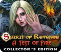 Spirit of Revenge: A Test of Fire Collector's Edition